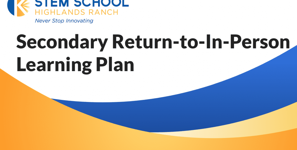 Secondary Return to In-Person Learning