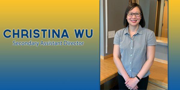 Christina Wu Secondary Assistant Director