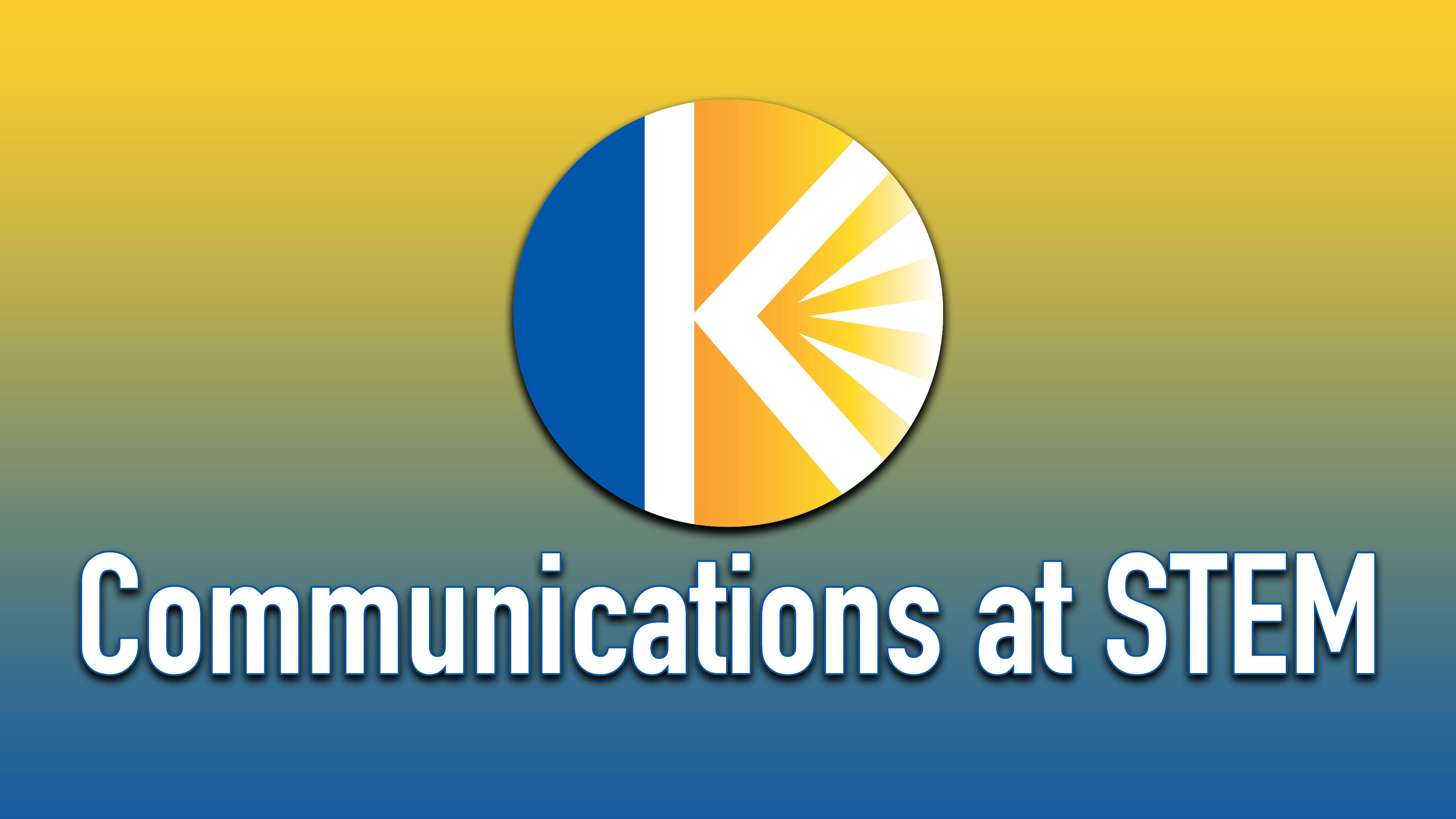 Communications at STEM